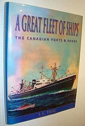 A Great Fleet of Ships: The Canadian: Heal, S. C.