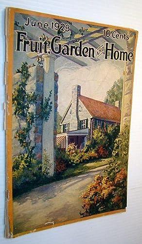 Fruit, Garden and Home Magazine, June 1923,: Meredith, E.T.; Stevens,