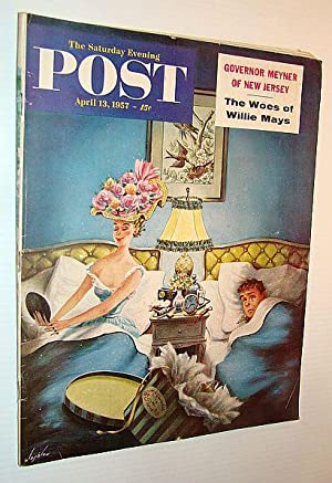 The Saturday Evening Post, April 13, 1957 - The Woes of Willie Mays / Governor Meyner of New Jersey...