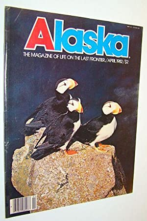Alaska - the Magazine of the Last: Heath, Hazel; Voley,