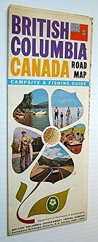 British Columbia Road Map 1962-1963 - With Campsite and Fishing Guide