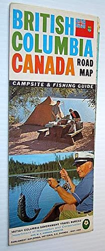 British Columbia Road Map 1964-1965 - With Campsite and Fishing Guide