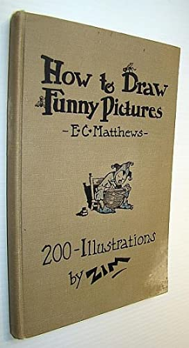 How to Draw Funny Pictures - A: Matthews, E.C.