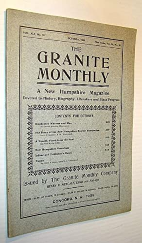 The Granite Monthly - A New Hampshire Magazine Devoted to History, Biography, Literature and State ...
