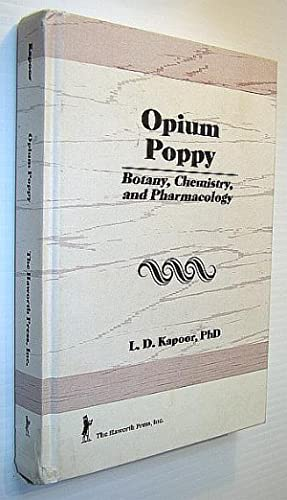 Opium Poppy: Botany, Chemistry, and Pharmacology