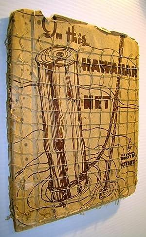 In This Hawaiian Net: Stone, Lloyd