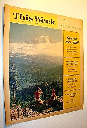 This Week Magazine, April 11, 1965 - Insert to the Boston Sunday Herald: Farewell Form 1040!: ...