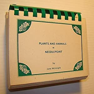 Plants and Animals in Needlepoint: McKnight, June