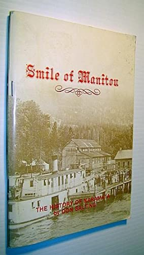 Smile of Manitou: The History of Naramata: Salting, Don (Signed)