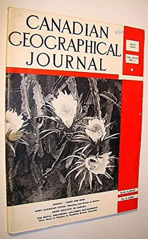 Canadian Geographical Journal, July 1943 - The: MacKay, C.G.; Corry,