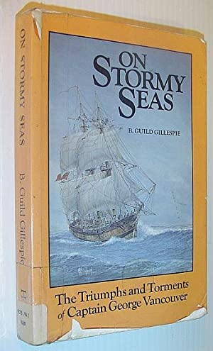 On Stormy Seas: Gillespie, B. Guild