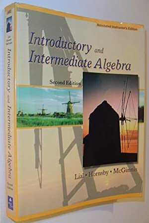 Introductory and Intermediate Algebra *SECOND EDITION -: Lial, Hornsby, McGinnis