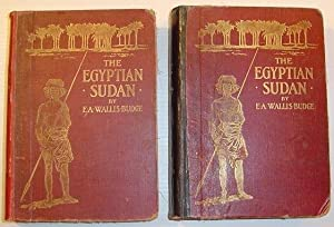 The Egyptian Sudan - Its History and Monuments: First Edition, Complete in Two Volumes