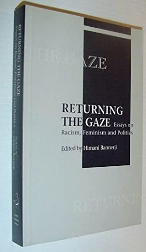 Returning the Gaze: Essays on Racism, Feminism and Politics