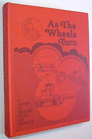 As the Wheel Turns - A History: History Book Committee:
