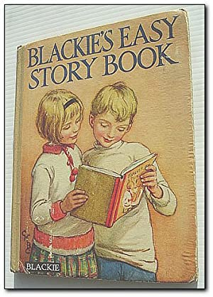 Blackie's Easy Story Book - Pictures and: Stated, Author Not