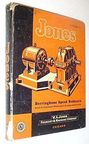 W.A. Jones Herringbone Speed Reducers: Rated in Accordance with A.G.M.A. Recommended Practice - ...