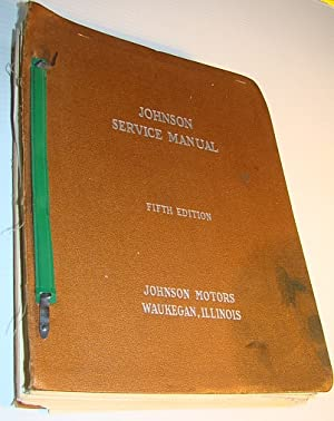 Johnson (Outboard Motors) Service (Shop) Manual -: Motors, Johnson