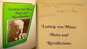 Ludwig von Mises, Notes and Recollections: Mises, Ludwig von