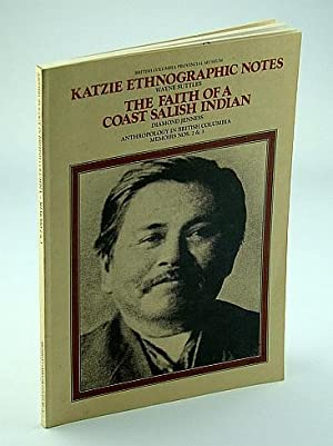 Katzie Ethnographic Notes, The Faith of a: Suttles, Wayne; Jenness,