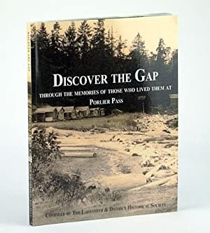 Discover the Gap: Through the Memories of: Cloke, Bobbie (Editor);
