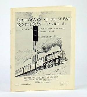 Railways of the West Kootenay (Railways of