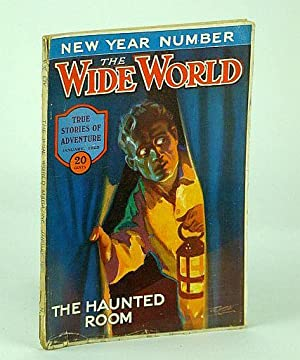 The Wide World Magazine - True Stories: Mills, A.; Pease,