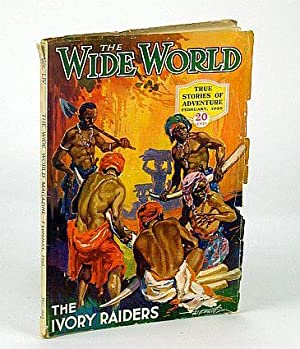 The Wide World Magazine - True Stories: Sutherland, H.M.; Rayne,