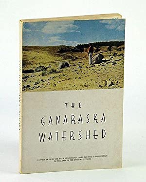 A Report On The Ganaraska Watershed -: Richardson, A.H.; Wallace,