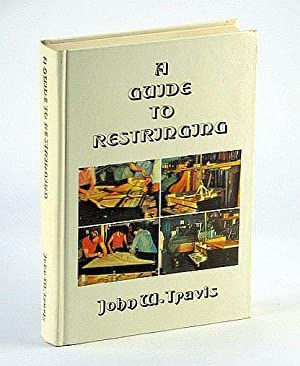 Guide to Restringing: Travis, John W.