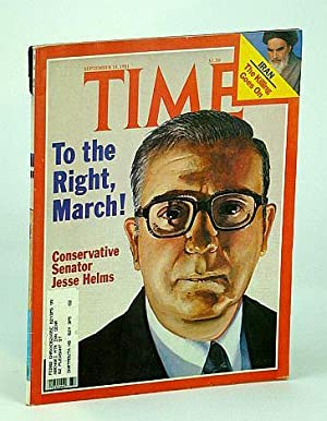Time Magazine (Canadian Edition), September (Sept.) 14, 1981 - Jesse Helms Cover: Contributors, ...