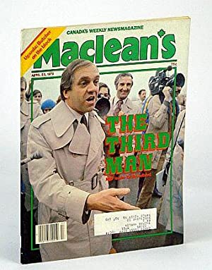 Maclean's - Canada's Newsmagazine, April (Apr.) 23, 1979 - Ed Broadbent Cover: Jackson, ...