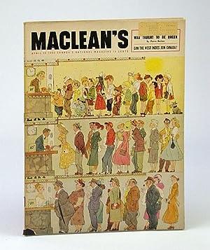 Maclean's, Canada's National Magazine, April (Apr.) 15,: Hutton, Eric; Berton,