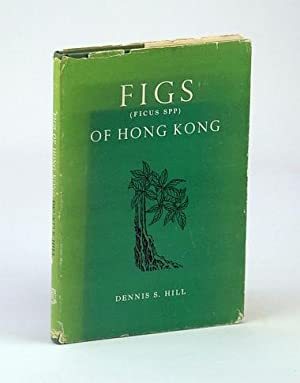 Figs (FICUS SPP) of Hong Kong