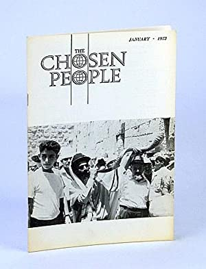 The Chosen People, January (Jan.) 1973 - An Interview for the Jewish Messiah: Fuchs, Daniel; Emma, ...
