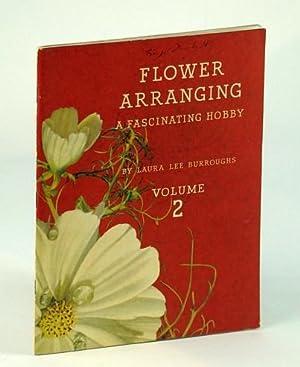 Flower Arranging - A Fascinating Hobby (Vintage: Burroughs, Laura Lee;