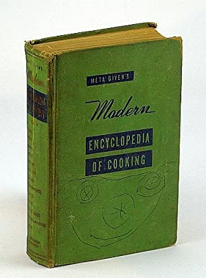 Meta Given's Modern Encyclopedia of Cooking -: Given, Meta