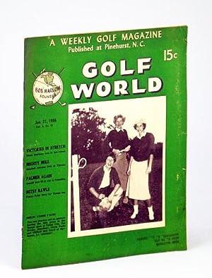 Golf World - A Weekly Golf Magazine,: O'Neil, Tom: Editor;