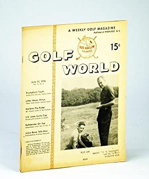 Golf World - A Weekly Golf Magazine, June 15, 1956, Vol. 10, No. 2 - Cover Photo of William Hyndman...