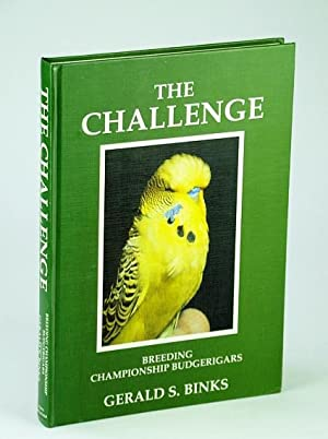 The Challenge: Breeding Championship Budgerigars