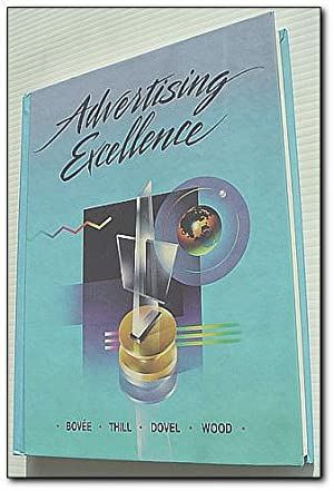 Advertising Excellence (Mcgraw Hill Series in Marketing): Bovee, Courtland L.;