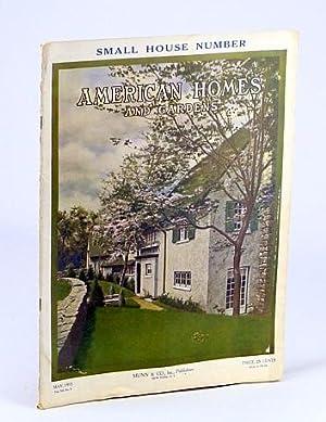 American Homes and Gardens Magazine, May 1915,: Hurlbett, H.; Teall,