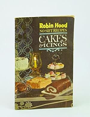 Robin Hood No-Sift Recipes: Cakes and Icings