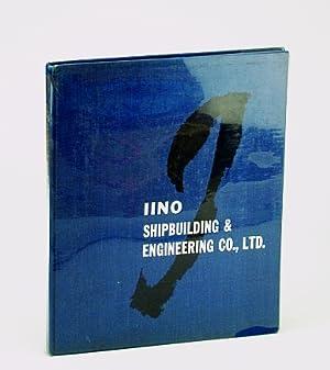 Iino's Products: Shipbuilding, Iino; Engineering