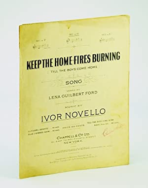 Keep the Home Fires Burning ('Till the Boys Come Home) - No. 3 in Ab: Words by Lena Guilbert ...