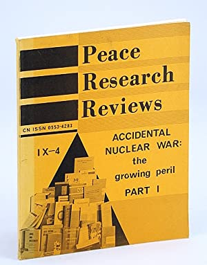 Peace Research Reviews, Volume IX, Number 4,: Newcombe, Alan; Newcombe,