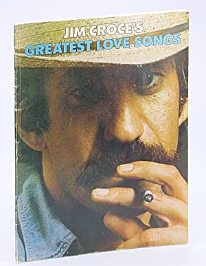Jim Croce's Greatest Love Songs: Croce, Jim