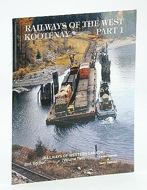 Railways of the West Kootenay Part 1: Doeksen, Gerry