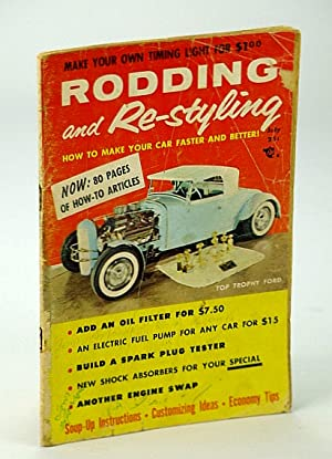 Rodding and Re-styling Magazine, July 1956, Volume: Malcolm, Ian; al,
