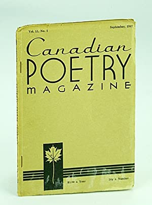 Canadian Poetry Magazine, September (Sept.) 1947, Vol.: Lowry, Malcolm; Adams,